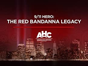 9/11 Hero The Red Bandanna Legacy Season 1