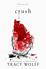Crush: the stunning New York Times bestselling sequel to Crave (English Edition) Versión Kindle