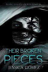 Their Broken Pieces (The Broken Series Book 1) Kindle Edition