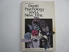 Depth Psychology and a New Ethic (Torchbooks)