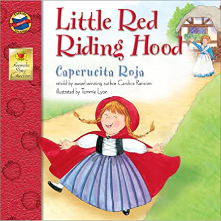 Little Red Riding Hood = Caperucita Roja / translated by Ivan Chincoya. cover