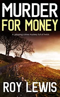 MURDER FOR MONEY a gripping crime mystery full of twists