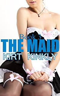 The Maid Book 3: Voyeur Maid (In The Hotel)
