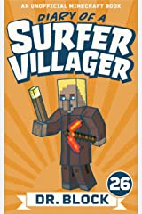 Diary of a Surfer Villager: Book 26: (an unofficial Minecraft book) Kindle Edition