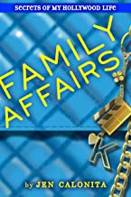 Family Affairs (Secrets of My Hollywood Life Book 3)