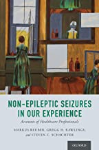 Non-Epileptic Seizures in Our Experience: Accounts of Healthcare Professionals