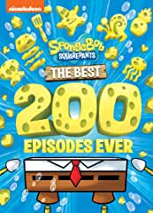 SpongeBob SquarePants: The Best 200 Episodes Ever! arrives on DVD July 15 and Aug. 27 from Nickelodeon