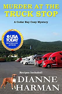 Murder at the Truck Stop: A Cedar Bay Cozy Mystery (Cedar Bay Cozy Mystery Series Book 16)