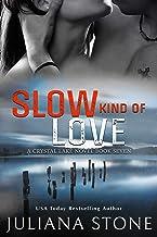 Slow Kind Of Love