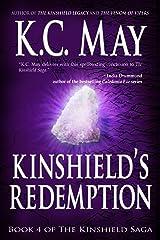 Kinshield's Redemption (The Kinshield Saga Book 4) Kindle Edition