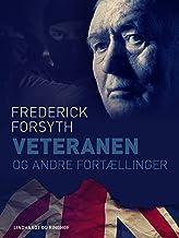Veteranen og andre fortællinger (Danish Edition)