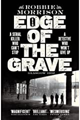 Edge of the Grave: Winner of The Bloody Scotland Crime Debut of the Year 2021 (Jimmy Dreghorn series Book 1) Kindle Edition