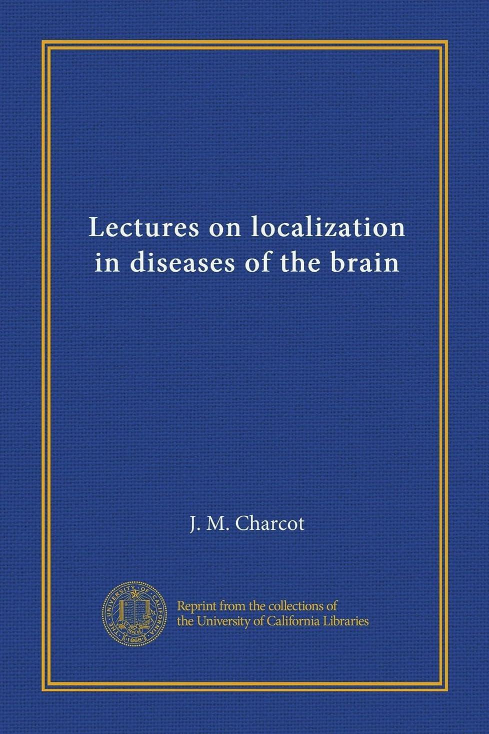 恒久的踏み台気候Lectures on localization in diseases of the brain