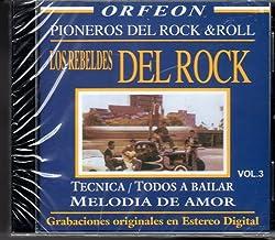 Melodia De Amor: Los Rebeldes Del Rock
