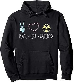 Radiology Tech Hoodie, Peace Love Radiology Rad Tech Gift