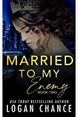 Married To My Enemy (Book Two) (The Taken Series 3) Kindle Edition