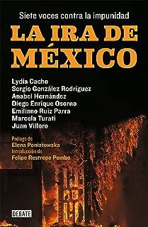 La ira de México: Siete voces contra la impunidad