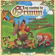 Los cuentos de Grimm vol.1 (Spanish Edition)