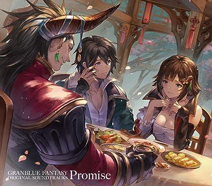 Granblue Fantasy O.S.T. Promise S Promise - Granblue Fantasy O.S.T. Promise S Promise (2019) LEAK ALBUM