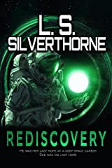 Rediscovery: A First Contact Science Fiction Romantic Space Adventure Kindle Edition