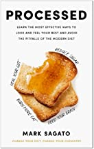 Processed: How simple changes in your diet can transform the way you look and feel