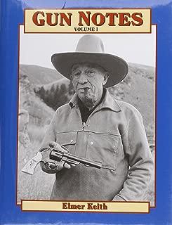 Gun Notes (Gunnotes Vol. 1) (Volume I)
