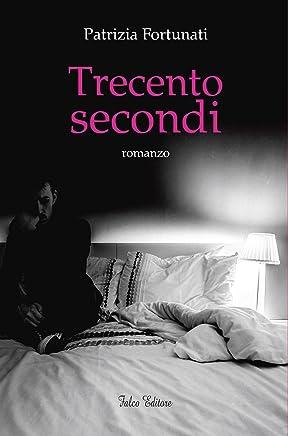 Trecento secondi