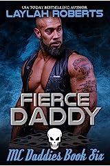 Fierce Daddy (MC Daddies Book 6) Kindle Edition