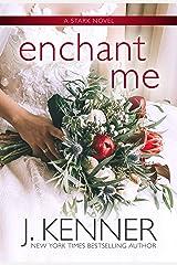 Enchant Me Kindle Edition