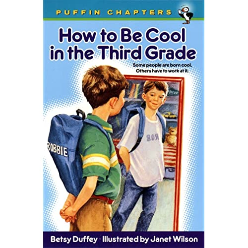 How to Be Cool in the Third Grade (Puffin Chapters)