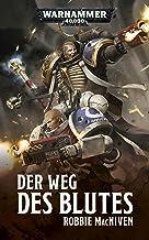 Der Weg des Blutes (Warhammer 40,000) (German Edition)