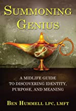 Summoning Genius: A Midlife Guide to Discovering Identity, Purpose, and Meaning