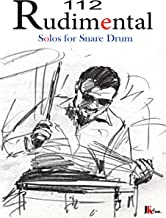 112 Rudimental Solos For Snare Drum