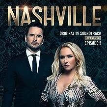 Nashville, Season 6: Episode 5 (Music from the Original TV Series)