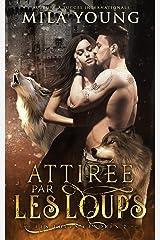 Attirée par les Loups (Les Loups Cendrés t. 2) Format Kindle