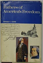 Fathers of America's Freedom - The Story of Signers of the Declaration of Independence