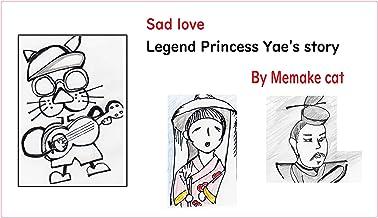 Sad love - Legend Princess Yae's story: 悲恋 伝説 八重姫物語 (Heike story (平家物語)) (English Edition)