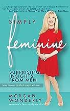 Simply Feminine: Surprising Insights from Men