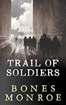 Trail of Soldiers