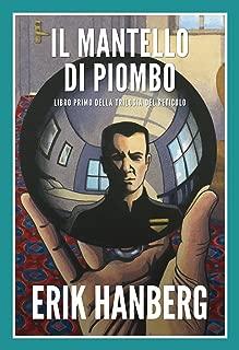 Il Mantello Di Piombo (Italian Edition)