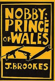 Nobby: Prince of Wales (English Edition