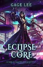 Eclipse Core (School of Swords and Serpents Book 2)
