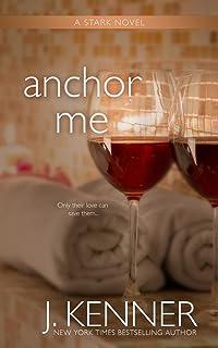 Anchor Me (The Stark Saga Book 4) (English Edition)