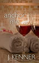 Anchor Me (The Stark Saga Book 4)