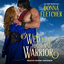 Wed to a Highland Warrior: The Warrior King, Book 4