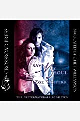 Save My Soul: The Preternaturals, Book 2 Audible Audiobook