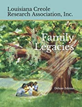 Family Legacies: Our History Told Through Stories and Tributes