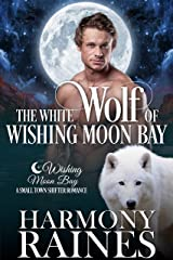 The White Wolf of Wishing Moon Bay (The Bond of Brothers Book 1) Kindle Edition