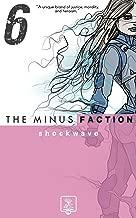 The Minus Faction: Episode 6 - Shockwave
