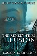 The Remedy Files: Illusion